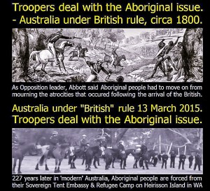 Aboriginal Eviction across the Centuries