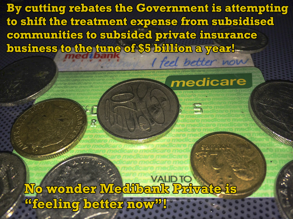 Rebate Cuts or funding private insurance?