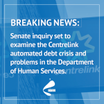 Senate inquiry into Centrelink launched from 8th Feb 2017.