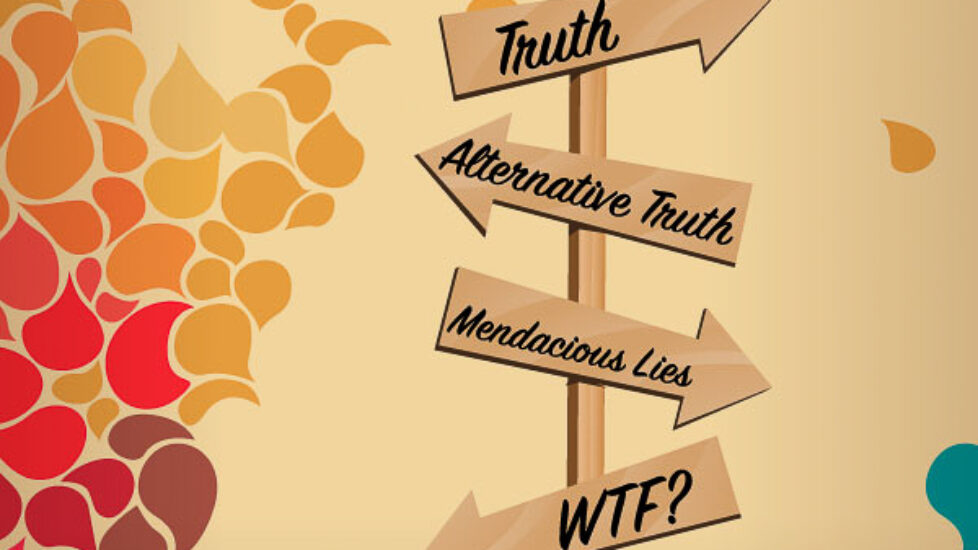 Post-truth world equals Pre-Fascist realm